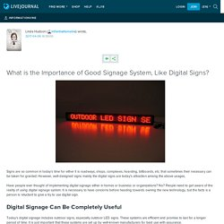 What is the Importance of Good Signage System, Like Digital Signs?: informationvine