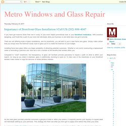 Metro Windows and Glass Repair : Importance of Storefront Glass Installation