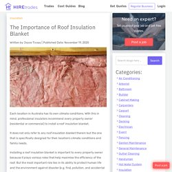 The Importance of Roof Insulation Blanket