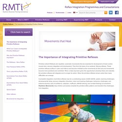 The Importance of Integrating Primitive Reflexes
