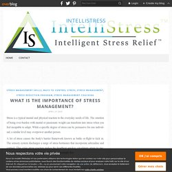 What Is The Importance Of Stress Management?