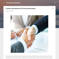 Functions And Importance Of Financial Intermediary