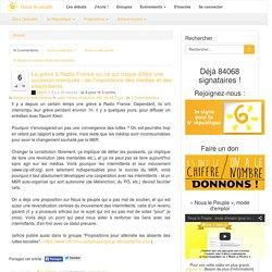 La grève à Radio France ou ce qui risque d'être une occasion manquée - de l'importance des médias et des intermittents