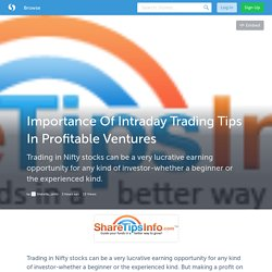 Importance Of Intraday Trading Tips In Profitable Ventures