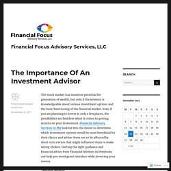 The Importance Of An Investment Advisor
