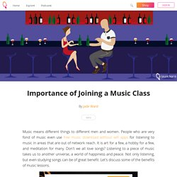 Importance of Joining a Music Class