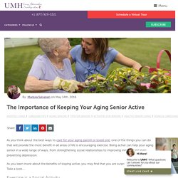 The Importance of Keeping Your Aging Senior Active