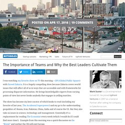 The Importance of Teams and Why the Best Leaders Cultivate Them
