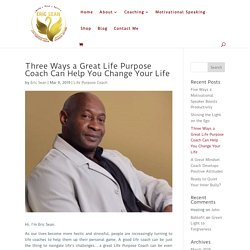 The Importance of Life Purpose Coach