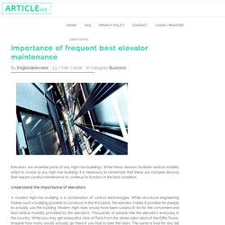 Importance of frequent best elevator maintenance