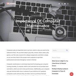 Importance of Computer Maintenance