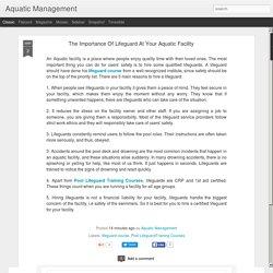 Aquatic Management: The Importance Of Lifeguard At Your Aquatic Facility