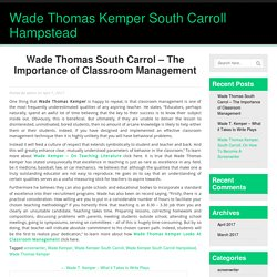 Wade Thomas South Carrol - The Importance of Classroom Management