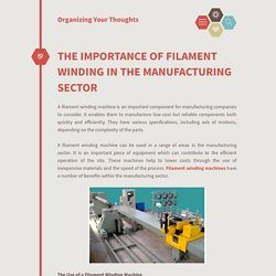 THE IMPORTANCE OF FILAMENT WINDING IN THE MANUFACTURING SECTOR