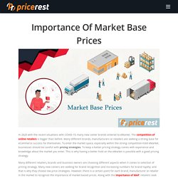 Importance Of Market Base Prices