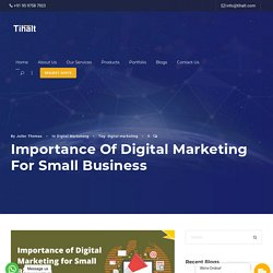 Importance of Digital Marketing for Small Business - Tihalt