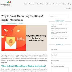 Why is Email Marketing the King of Digital Marketing?