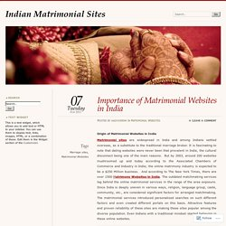Importance of Matrimonial Websites in India