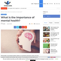 What is the importance of mental health? - Beauty & Fitness