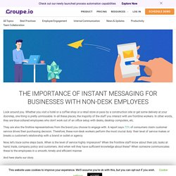 Importance of Instant Messaging Apps for Business - Groupe.io