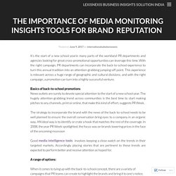 The importance of Media Monitoring Insights Tools For Brand  Reputation