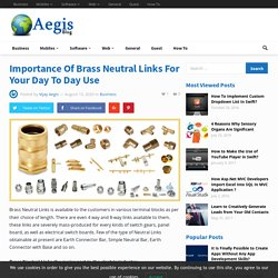 Why Brass natural link the major part in the electric industry?