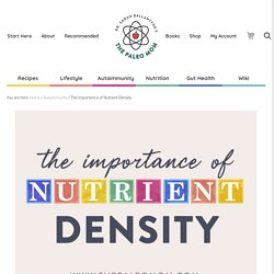 The Importance of Nutrient Density