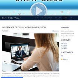 Importance of online video spokesperson