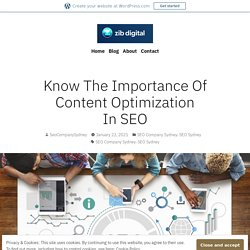 Know The Importance Of Content Optimization In SEO