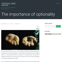 The importance of optionality - StartupCFO