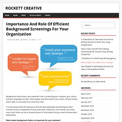 Importance And Role Of Efficient Background Screenings For Your Organization – Rockett Creative