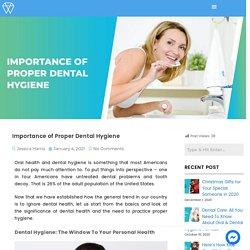 Importance Of Proper Dental Hygiene - Paraibawhite