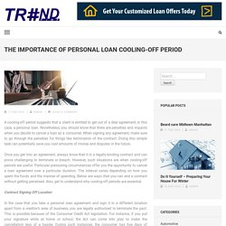 The Importance of Personal Loan Cooling-Off Period – TREND PIMP