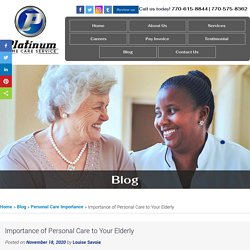 Importance of Personal Care to Your Elderly