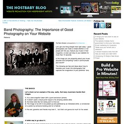 Band Photography: The Importance of Good Photography on Your Website