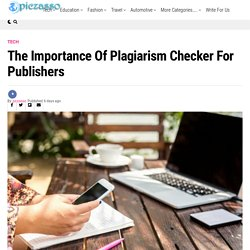 The importance of plagiarism checker for publishers