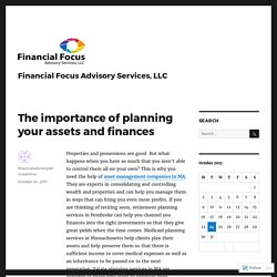The importance of planning your assets and finances