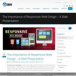The Importance of Responsive Web Design - A Slide Presentation