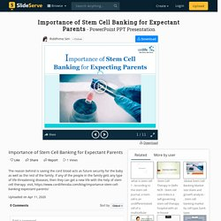 Importance of Stem Cell Banking for Expectant Parents