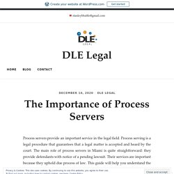 The Importance of Process Servers - DLE Legal