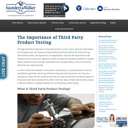 The Importance of Third Party Product Testing