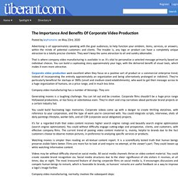 The Importance And Benefits Of Corporate Video Production