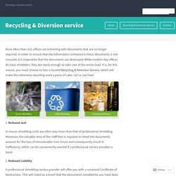 The importance of Professional Document Shredding Services! – Recycling & Diversion service