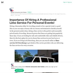 Importance Of Hiring A Professional Limo Service For Personal Events!