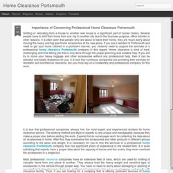 Home Clearance Portsmouth: Importance of Concerning Professional Home Clearance Portsmouth