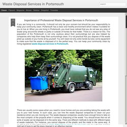 Waste Disposal Services in Portsmouth: Importance of Professional Waste Disposal Services in Portsmouth
