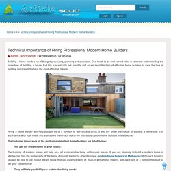 Technical Importance of Hiring Professional Modern Home Builders