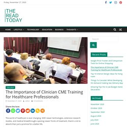 The Importance of Clinician CME Training for Healthcare Professionals