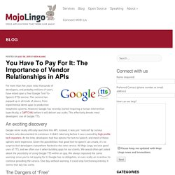 The importance of vendor relationships in APIs - Mojo Lingo