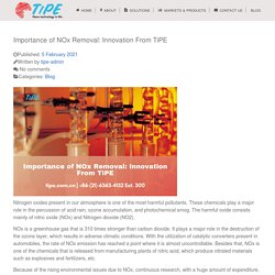 Importance of NOx Removal: Innovation From TiPE